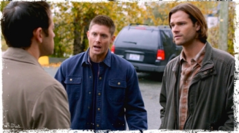 Sam and Dean sort of being jerks