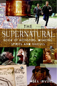 "Supernatural, check out The ""Supernatural"" Book of Monsters, Spirits, Demons, and Ghouls"