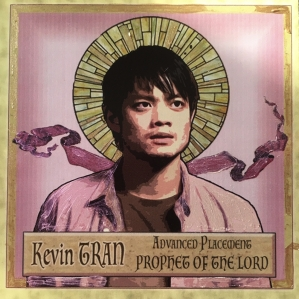 Kevin Tran AP Prophet of the Lord